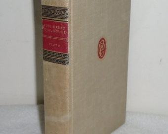 1942 Five Great Dialogues by Plato HC Walter J Black Book ~ Apology Crito Phaedo Symposium Republic