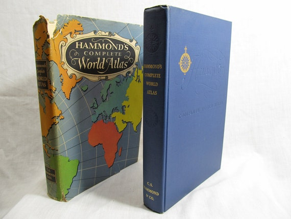 Hammond's Complete World Atlas, Published by C.S. Hammond & Co., New York 1950 Hardcover First Edition Vintage Book Illustrated Maps