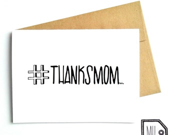 Mothers day - mothers day card - card for mom - mom card - mom - mother - thanks mom - thanks mom card - hashtag thanks mom - merci maman
