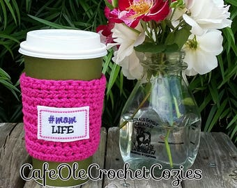 Crochet coffee cup cozy, with a #momlife feltie, made with 100% cotton. Crochet coffee sleeve, crochet coffee cozie