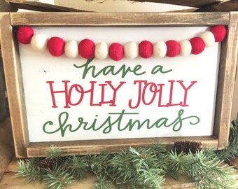 Have a holly jolly christmas sign, christmas sign, framed sign, gift