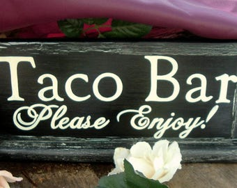 Painted Taco Bar Wedding Sign Rustic Wedding Sign Wood Wedding Sign Cottage Chic Sign