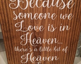 Heaven sign custom made wood sign vinyl letters clearcoat sealer little heaven in our home wall display