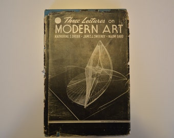 Three Lectures on Modern Art by Dreier, Sweeney & Gabo, 1949 1st Edition