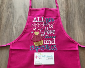 SALE! All you need is love and cupcakes, personalized kids embroidered apron.