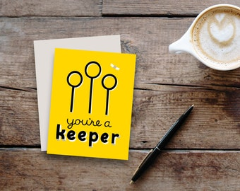 """Harry Potter inspired """"You're a Keeper"""" Hufflepuff greeting card / blank inside"""