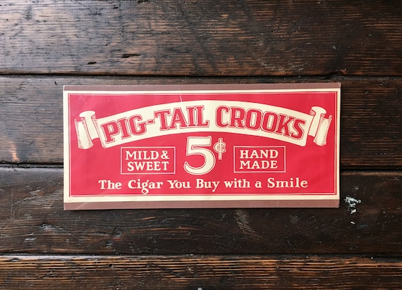 Vintage Pig-Tail Crooks 5 Cent Cigar Advertising, Cigar Bar Sign, Cigar Advertising, Home Bar Decor