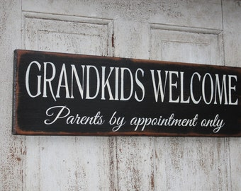 Grandkids welcome, parents by appointment only wood sign - Grandparents gift - Grandkids pictures wood sign