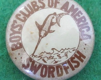 Vintage Boys Clubs Of America Swordfish Swimming Pin Back Button - Free Shipping