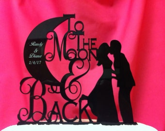 To The Moon and Back With First Names and Date Silhouette Wedding Cake Topper #M&B101 Made In USA, Ships From USA