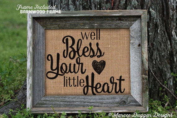 Framed Southern Sayin | Bless your little Heart | Southern | Redneck | country | rustic | Bless You | 147