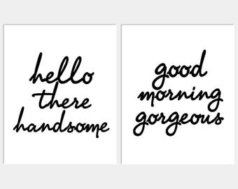 Bedroom Art - Hello There Handsome - Good Morning Gorgeous - Couples Print - Wall Decor - Home Decor - Wall Art - Bedroom Print -
