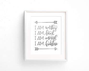 I am worthy. I am loved. I am enough. I am fearless. / monochrome / digital download printable / silver glitter / wall art print / positive
