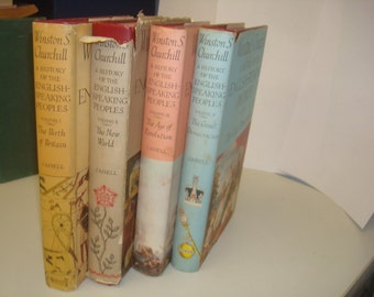 The English Speaking Peoples by Winston S Churchill: Complete 4 volume set, all 1st editions