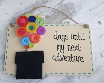 Days until our/my next adventure Countdown Plaque
