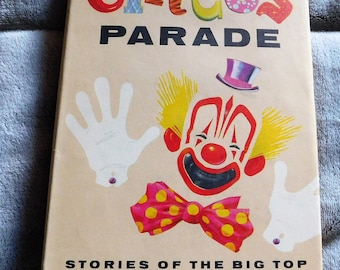 Circus Parade Stories of the Big Top by Phyllis R. Fenner
