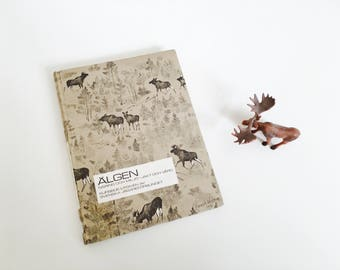 Vintage Swedish book about Moose hunting - Scandinavian nature and biology