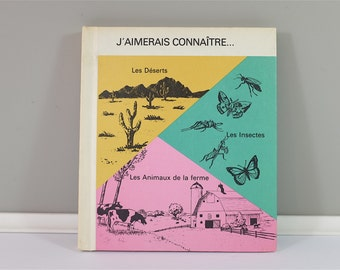 Vintage children book, J'aimerais connaître #9 Les Insectes - Les Animaux De La Ferme, 1974 - Vintage french children book - Grolier edition