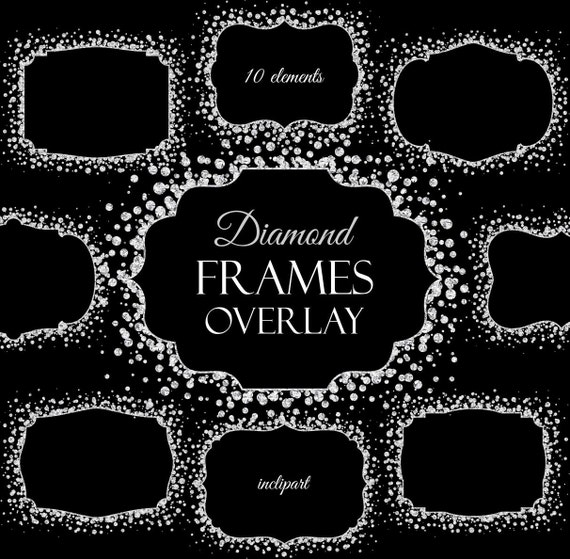 Diamond Frames overlay clipart. Digital Sparkle frames