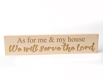 "Bible Verse Wood Sign ""As for me & my house We will serve the Lord"" wood block decor"