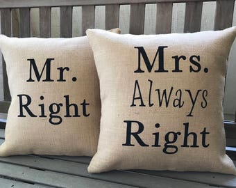 Mr. Right/Mrs Always Right Burlap Pillow Set - Fits 16 x 16 Pillow Insert- Wedding/Anniversary Gift, His and Hers