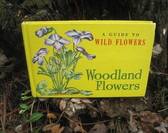 """Lovely Woodland Flower Book, A Guide to Wild Flowers, Pocket Guide Book, T. H. Everett, Whitman Publishing, 1945, Hard Cover, 3.5"""" x 5.5"""""""