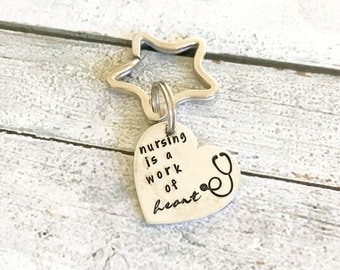 Nursing key chain - Gift for a nurse - Hand Stamped key chain - Custom key chain - Nursing gift  - Nursing present - Nursing is a work of he