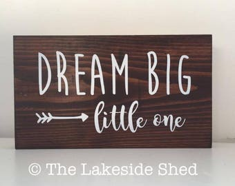 Dream Big Little One | Pallet Sign | Freestanding | Chunky | Wooden| Plaque | Sign | Rustic | Nursery Decor | Stained | Wood| Dark | Boho