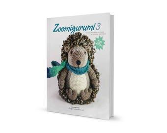 Zoomigurumi 3 - 15 adorable amigurumi patterns in this PDF book