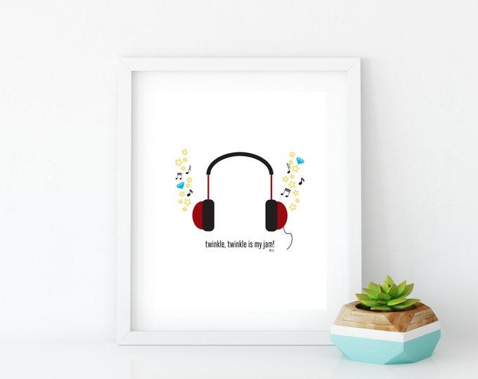 Twinkle Twinkle is My Jam Art Print, Instant Digital Download