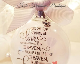 Memorial Ornament/Because someone we Love is in Heaven/ Baby, Child, Adult Sentiment Ornament/Personalized Ornament/In Memory of Ornament.