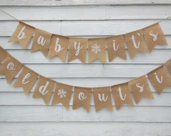 Baby Its Cold Outside Baby Shower, Baby its Cold Outside Banner, Winter Baby Shower Decor, Baby Its Cold Outside Bunting, Winter Baby