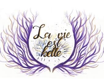 La Vie est Belle- Illustration Art Print