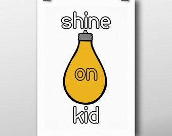 Shine on kid A4 nursery decor home decor wall art
