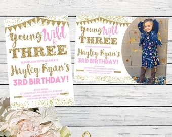 Young Wild & Three Or Any Age - Personalized birthday Invitation ***Digital File*** (Three-WildBunting)