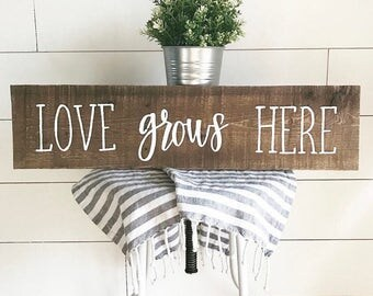 Love grows here - love sign - wood sign - rustic sign - farmhouse sign - farmhouse
