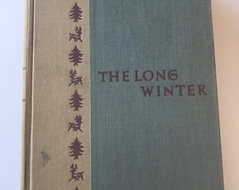 Vintage Hardback 1953 Edition of The Long Winter by Laura Ingalls Wilder - Little House on the Prairie Series