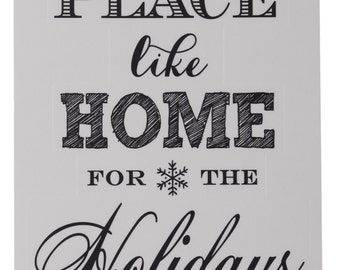No Place Like Home for the Holidays Wall Decal, Home, Holidays, Christmas, Family, Wall Art