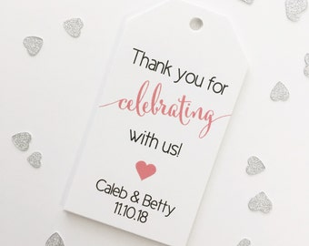 Wedding Thank you Tags, Wedding Favor Tags, Thank You for Celebrating with Us Tags (MLT-362)