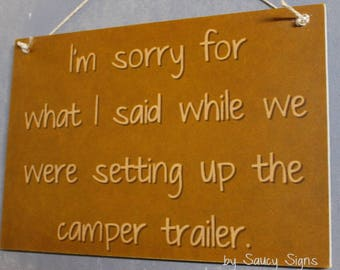 Setting Up The Camper Trailer - Bush Caravan RV Country Fishing Camping Tent Hiking Sign