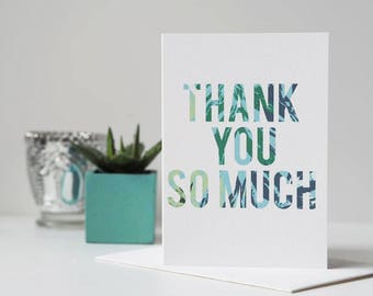 Thank You So Much Card - Thank You Card - Floral Card - Botanical Card