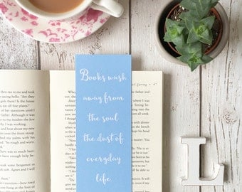 Blue Geometric Book Quote Bookmark • book lover gift • gifts for book lovers • Books wash away from the soul the dust of every day life