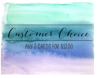 Pick Any 3 Cards / Customer Choice / Value Pack / Card Bundle