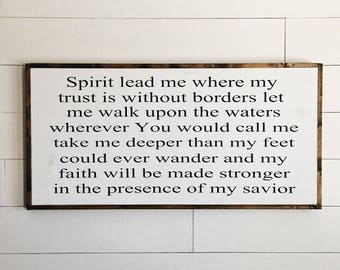 Spirit lead me | trust without borders | custom wood sign | scripture | bible verse | farmhouse sign