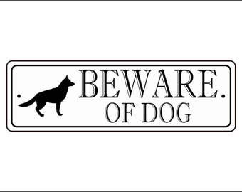 "Beware Of Dog Sign - 2.5"" x 8"", German Shepherd silhouette,  - FREE SHIPPING"