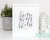 Home Sweet Home Hand Lettering, 8x10 WATERCOLOR print