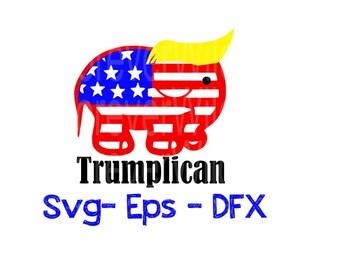 Trumplican SVG - Republican svg - Trump svg - Trump for president SVG - Mr. President svg - dfx - eps - cut file - htv file - car decal