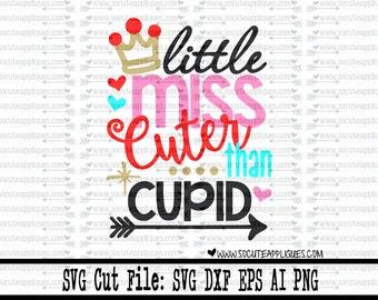 Little miss Cuter than Cupid svg, Valentines Day SVG, valentine cut file, valentine svg, socuteappliques, love you svg, girls valentine svg
