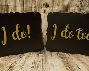 I Do & I Do Too! 2 Piece Set Wedding Sign - Flower Girl Sign - Ring Bearer Sign - Ring Bearer - Wedding Decor - Engagement Photo Prop