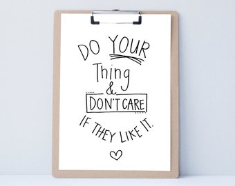 Do Your Thing Hand lettered home wall art,motivational office print, typography friend gift,mother sister holiday present,bedroom quote